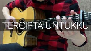 Tercipta Untukku - Ungu (Fingerstyle Guitar Cover)