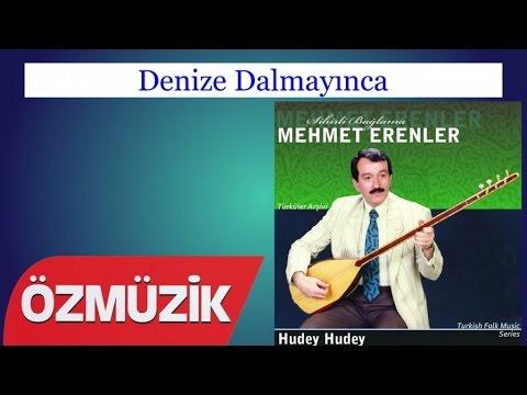 Denize Dalmayınca - Mehmet Erenler (Official Video)