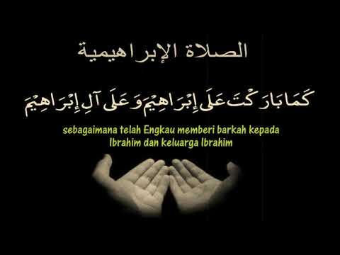 Lafaz Shalawat Ibrahimiyah Dan Shalawat Ringkas Serta Terjemahan