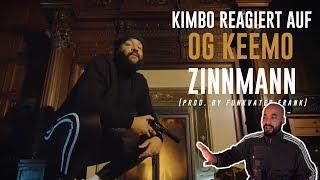 Kimbo reagiert auf OG Keemo - Zinnmann (prod. by Funkvater Frank) | OG Keemo Zinnmann Reaction Video