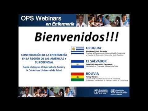 PAHO Webinars in Nursing / OPS Webinars en Enfermería - Uruguay, El Salvador, Bolivia