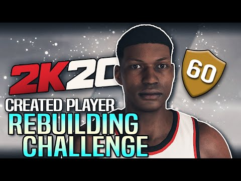 CREATED PLAYERS REBUILDING CHALLENGE IN NBA 2K20