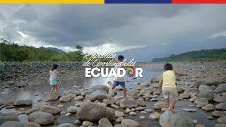 Ecuador, República de Oportunidades thumbnail