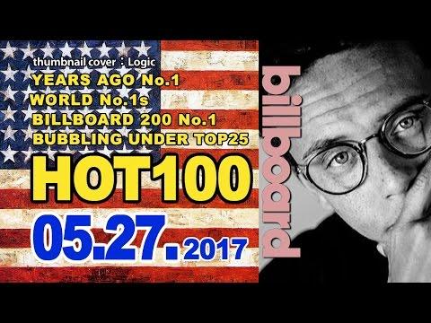 全米ビルボードチャート Billboard HOT100+Bubbling Under25:05/27/2017