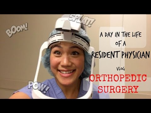 A Day in the Life of a Physician | Orthopedic Surgery