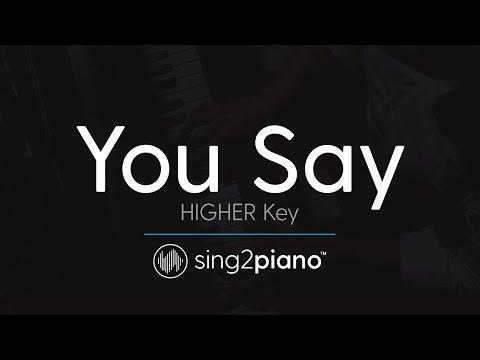 You Say (Higher Key - Piano Karaoke Instrumental) Lauren Daigle