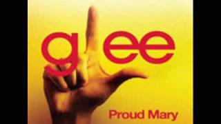 Proud Mary - Glee Cast (Full)