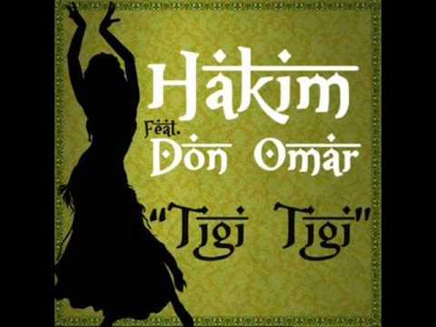 Tigi Tigi - Hakim ft. Don Omar