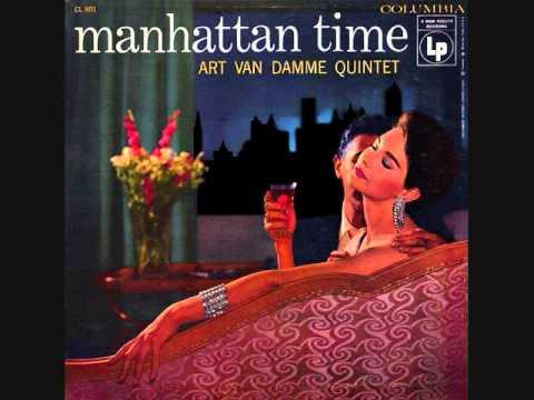 Art Van Damme Quintet - Manhattan Time (1956)  Full vinyl LP