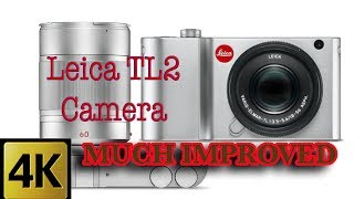 LEICA'S NEW TL2 CAMERA - IMPROVED PERFORMANCE - SPECS & REVIEW