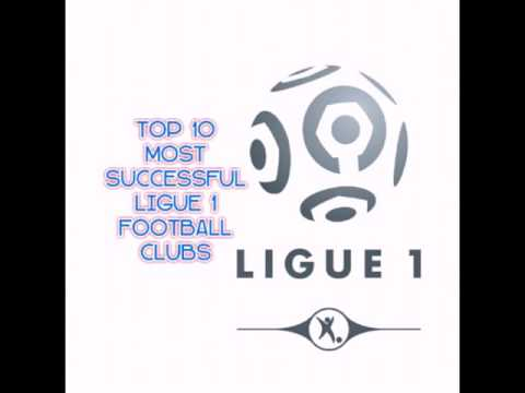 Top 10 most ligue 1 / french league football teams with most championship wins 2016