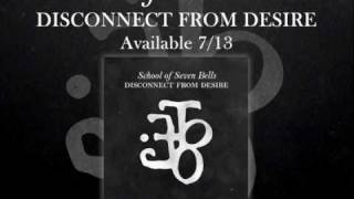 Watch School Of Seven Bells Bye Bye Bye video