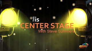 CENTER STAGE W/Steve Summers Ep1DAVID SWEET Brookdale Club Hill Garland, Tx