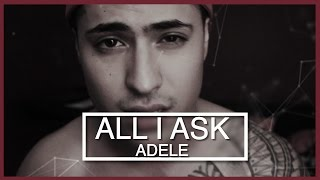 ADELE - All I Ask (Cover by Joey Diamond) Mp3