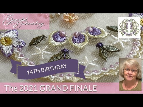 Graceful Embroidery's 14th Birthday GRAND FINALE