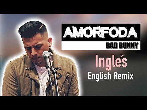 Bad Bunny - Amorfoda (English Version) Letra