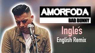 Bad Bunny - Amorfoda (English Version) Letra