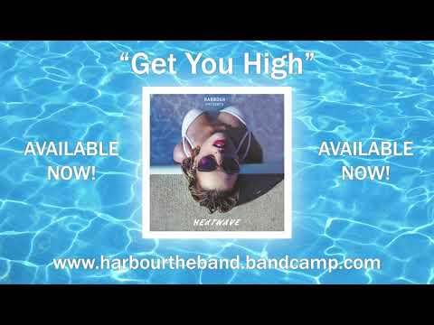 "HARBOUR - ""Get You High"" (OFFICIAL AUDIO)"