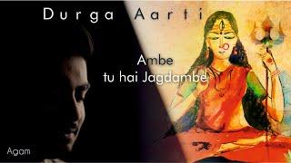 Ambe Tu Hai Jagdambe | Durga Aarti | Agam | Soothing Version | Meditation Bhajan | Navratri 2020