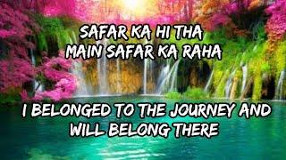 Safar Full song with English Translation||Arijit Singh,Pritam Chakraborty||Jab Harry met Sejal||