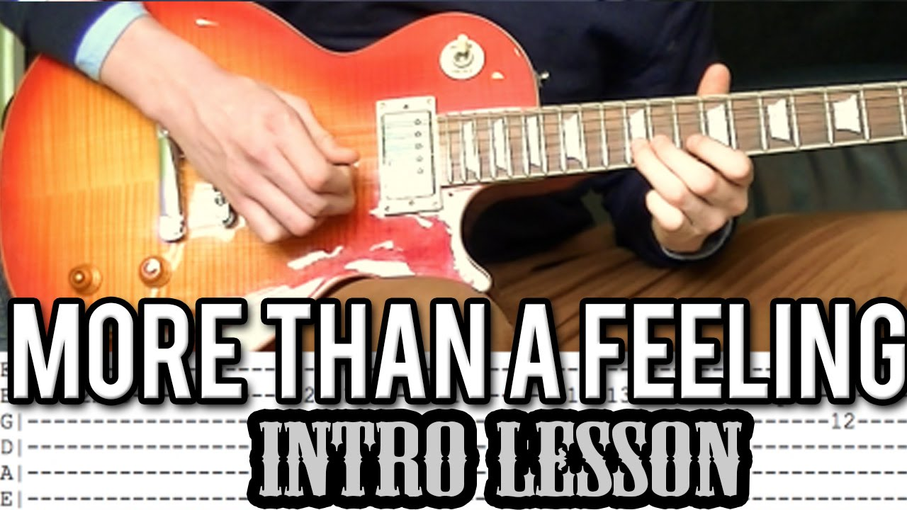 Boston More Than A Feeling Intro Guitar Lesson With Tabs Youtube