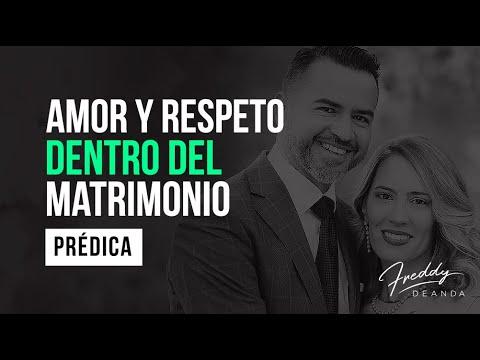 Amor y Respeto dentro del matrimonio -  Freddy De Anda