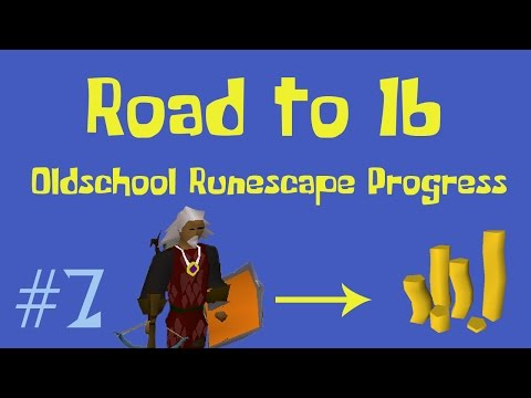 [OSRS] Road to 1B from nothing - Oldschool Runescape Progress Video - Ep 7