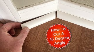 How To Cut Quarter Rounds for a 45 Degree Angle