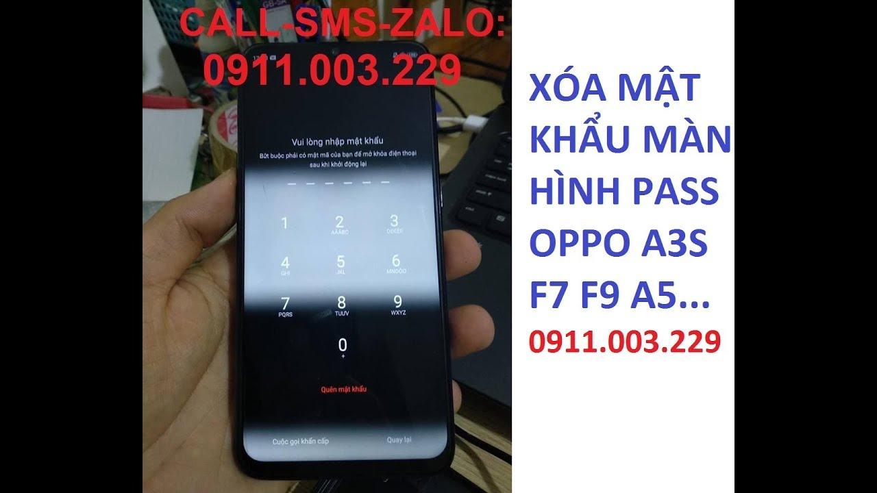 Unbrick xóa mật khẩu Oppo A3S CPH1803 F9,Xóa mã bảo vệ passcode Oppo