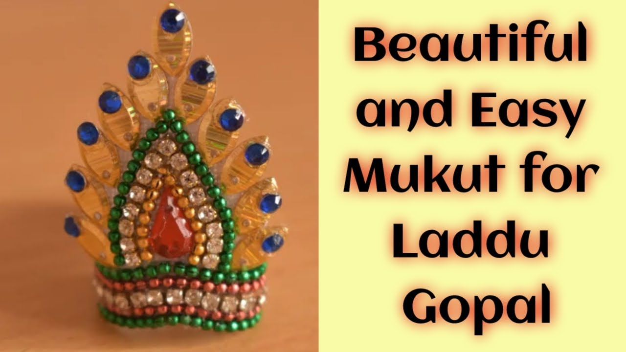 How to make beautiful Mukut for Laddu Gopal || Step by Step tutorial | DIY Mukut for krishna at home