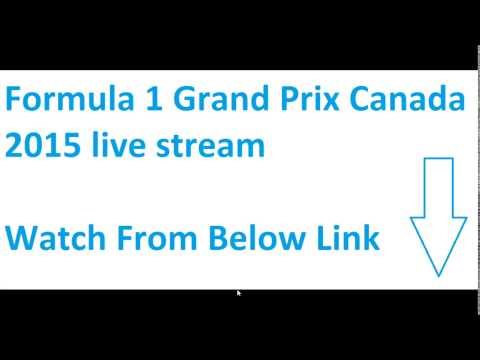 formula 1 grand prix canada 2015 live stream f1 online june 7 youtube. Black Bedroom Furniture Sets. Home Design Ideas