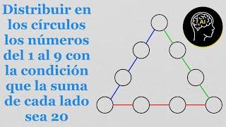 Distribuir en los círculos los números del 1 al 9 con la condicion que la suma de cada lado sea 20