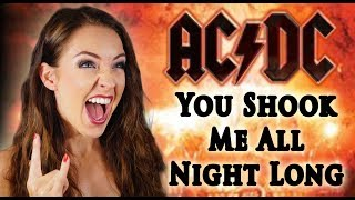 AC DC You Shook Me All Night Long Cover