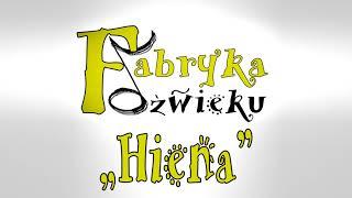 Fabryka Dźwięku - Hiena (Official Audio)