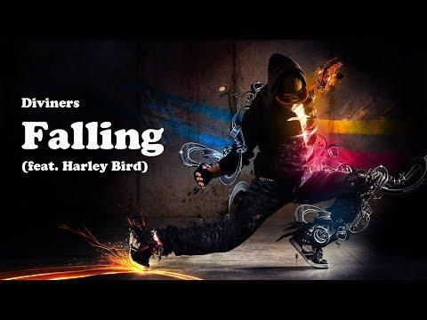 Diviners - Falling (feat. Harley Bird) [Lyrics]