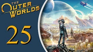 The Outer Worlds playthrough pt25 - THREE Shocking Back-To-Back Quests!