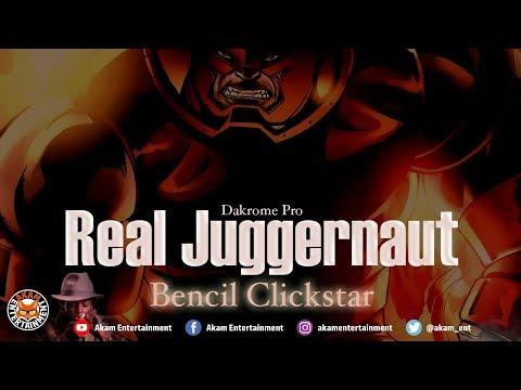 Bencil Clickstar - Real Juggernaut (Industry Diss) June 2018