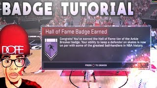 HOW TO GET ANKLE BREAKER BADGE HALL OF FAME  - NBA 2K17 (EASY TUTORIAL)