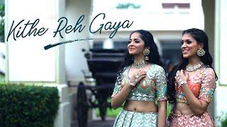 Kithe Reh Gaya   Neeti Mohan   Khyati Jajoo   Wedding Choreography   Bridal Choreography