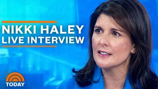 Nikki Haley Exclusive Interview Let The People Decide If Trump Should Stay In Office  TODAY