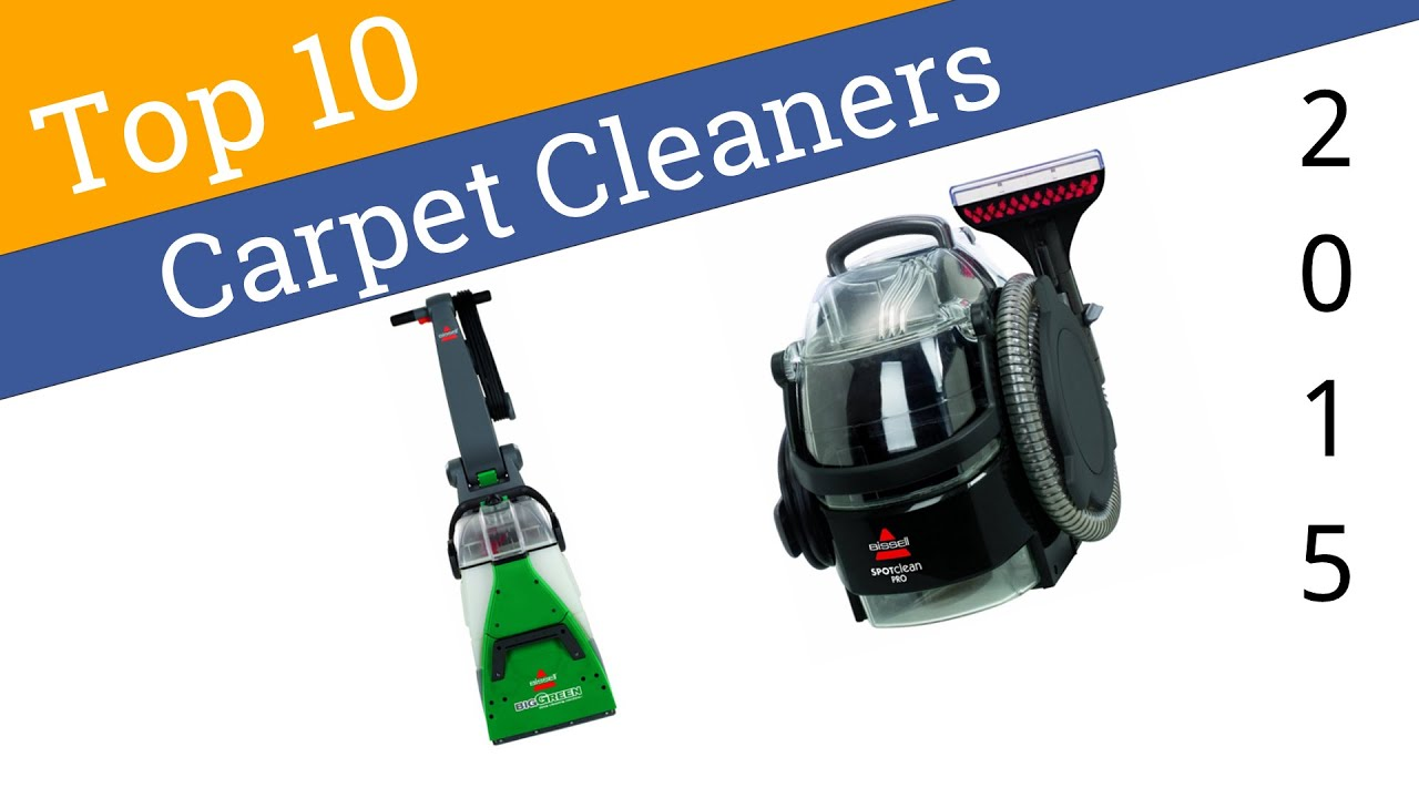 10 Best Carpet Cleaners 2015 - YouTube