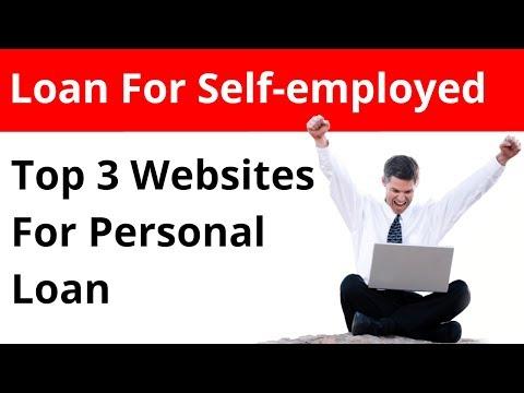 Top 3 Loan Websites For Self Employed || Personal Loan App 2019