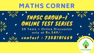 TNPSC GROUP-I | ONLINE TEST SERIES | MATHS CORNER