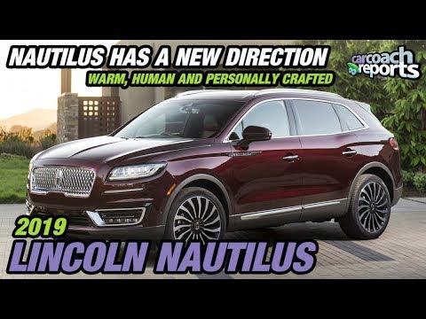 2019 Lincoln Nautilus Nautilus Has A New Direction Youtube
