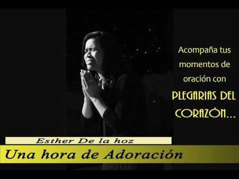 Esther De La Hoz - Una hora de adoración - Audio oficial