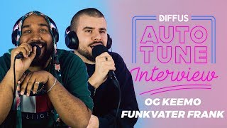 OG Keemo & Funkvater Frank im Auto-Tune Interview | DIFFUS