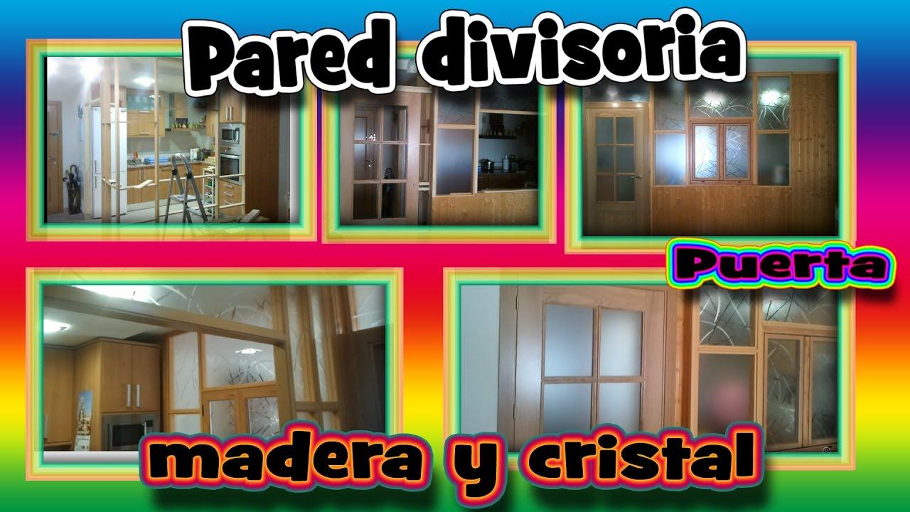 Pared divisoria en madera colocacion de cristales puerta - Cristales para puertas ...
