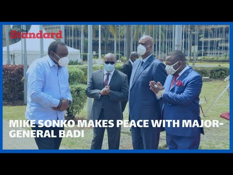 Sonko makes peace with Major Gen. Mohamed Badi