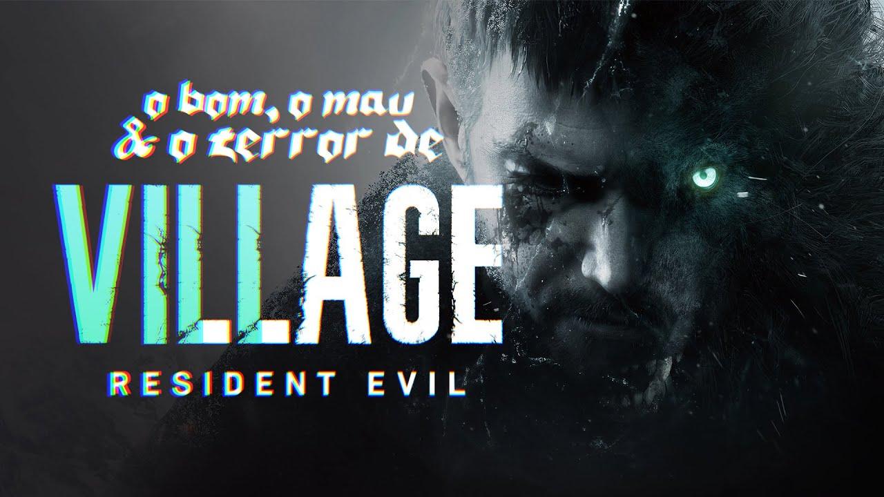 """VILLAGE É UM """"GREATEST HITS"""" DE RESIDENT EVIL (Review sem Spoilers)"""