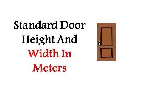 Standard Door Height And Width In Meters  YouTube